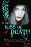 Kiss of Death  - Rachel Caine