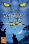 Warrior Cats - Special Adventure. Feuersterns Mission (Gulliver) - Erin Hunter