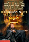 "The Mark Of The Crown ( "" Star Wars "" Jedi Apprentice) - Jude Watson"