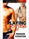 Playing Doctor - Frances Stockton