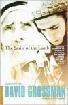 The Smile of the Lamb - David Grossman, Betsy Rosenberg