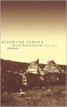 After the Famine: Irish Agriculture, 1850 1914 - Michael Edward Turner