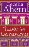Thanks for the Memories - Ahern Cecelia