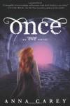 Once: An Eve Novel - Anna Carey
