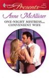 One-Night Mistress...Convenient Wife - Anne McAllister