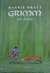 Baśnie braci Grimm cz 1 - Jacob Grimm, Wilhelm Grimm