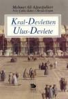 Kral-Devletten Ulus-Devlete - Mehmet Ali Ağaoğulları, Filiz Çulha Zabcı, Reyda Ergün