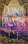 The Case of the Missing Secretary - Diana Palmer