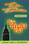 Big Night Out: An Adventure Where You Decide the Outcome - Tara McCarthy, Lorraine Freeney