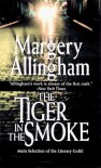 The Tiger in the Smoke (An Albert Campion Mystery) - Margery Allingham