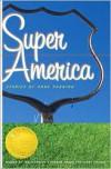 Super America - Anne Panning