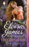 Once Upon a Tower  - Eloisa James