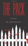 The Pack - Joe Mikolay