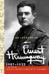 The Letters of Ernest Hemingway: Volume 1, 1907-1922 (The Cambridge Edition of the Letters of Ernest Hemingway) - Ernest Hemingway