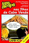 Uma Aventura nas Ilhas de Cabo Verde - Ana Maria Magalhães, Isabel Alçada