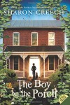 The Boy on the Porch - Sharon Creech