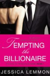 Tempting the Billionaire (Love in the Balance, #1) - Jessica Lemmon