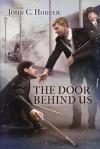 The Door Behind Us - John C. Houser