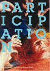 Participation (Whitechapel: Documents of Contemporary Art) - Claire Bishop