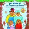 Big Book of The Berenstain Bears - Stan Berenstain, Jan Berenstain