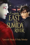 Everything East of the Sumida River - Kaneyoshi Shikaku, Heiko Shihenkei