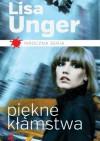 Piękne kłamstwa - Lisa Unger
