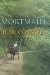 Mortmain - Judy Corbalis