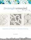 Zentangle Untangled: Inspiration and Prompts for Meditative Drawing - Kass Hall