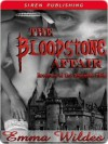 The Bloodstone Affair - Emma Wildes