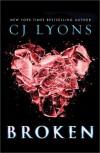 Broken - C.J. Lyons