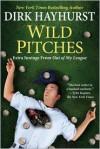 Wild Pitches - Dirk Hayhurst