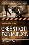 Green Light for Murder - Heywood Gould