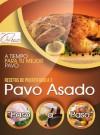 "Pavo Asado ""Paso a Paso"" (Recetas de Puerto Rico # 3) (Spanish Edition) - Iris Cruz"