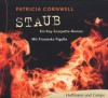 Staub. 6 CDs: Ein Kay-Scarpetta Roman - Patricia Cornwell