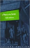 A Place on the Corner (Fieldwork Encounters and Discoveries) - Elijah Anderson