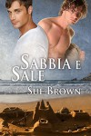 Sabbia e sale (Serie Sull'Isola di Wight Vol. 1) (Italian Edition) - Sue Brown, Valeria Presti