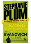 Stephanie Plum - Po szóste nie odpuszczaj - Janet Evanovich