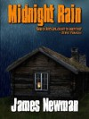 Midnight Rain - James Newman