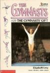 The Gymnast's Gift - Elizabeth Levy