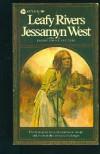 Leafy Rivers - Jessamyn West