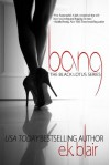 Bang (Black Lotus #1) (The Black Lotus Series) - E.K. Blair