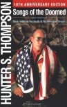 Songs of the Doomed : More Notes on the Death of the American Dream - Hunter S. Thompson