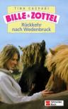 Bille und Zottel, Bd.20, Rückkehr nach Wedenbruck - Tina Caspari