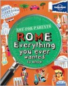 Not For Parents Rome - Lonely Planet Publications