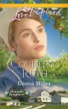 Courting Ruth - Emma  Miller