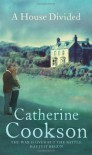 A House Divided - Catherine Cookson