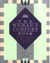 The Woman's Comfort Book: A Self-Nurturing Guide for Restoring Balance in Your Life - Jennifer Louden