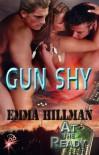 Gun Shy - Emma Hillman