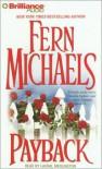 Payback (Sisterhood Series #2) - Fern Michaels,  Read by Laural Merlington