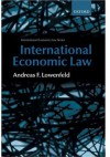 International Economic Law (International Economic Law Series (Oxford, England).) - Andreas Lowenfeld